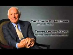The Power Of Ambition by Jim Rohn Self Development, Personal Development, Sales Quotes, Great Speakers, Jim Rohn, New Wall, How To Do Yoga, Ambition, Life Lessons