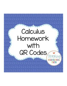 This packet will contain homework assignments for Calculus. These homework assignments will have one type of problem on each page. There will be somewhere between 4 and 10 problems per page.