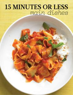 15 Minutes or Less Main Dish Recipes | Martha Stewart Living - When you only have 15 minutes to cook, you can still make a tasty main dish. Choose from 25 super-fast recipes.
