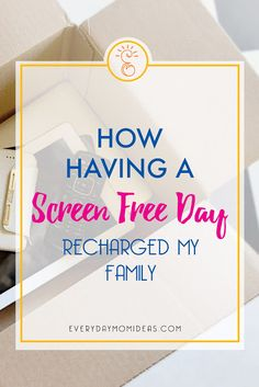 Unplug, Reboot, & Reconnect - How Having A Screen Free Day Recharged Our Family, Plus tips on how to have your own screen free day.