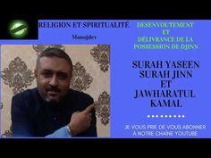 Desenvoutement avec Surah Yaseen et Surah Jinn Le Prophete Mohamed, Hadith, Kyoto, Quran, Allah, Religion, Dads, Youtube, Deliverance Prayers