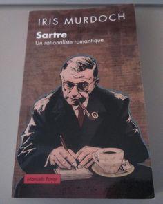 @l_a_u_r_e_n_t : Ma #VendrediLecture : Sartre - Un rationaliste romantique par Iris Murdoch