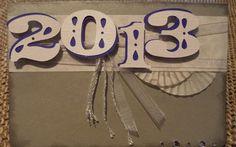 Ein schönes neues Jahr 2013 - Verträumter Bastelzauber