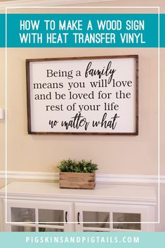 Learn how to make a rustic, farmhouse wood sign using heat transfer vinyl (HTV) #htv #woodsign