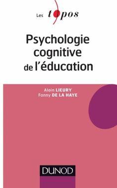 Psychologie cognitive de l'éducation - Alain Lieury, Fanny de La Haye  http://cataloguescd.univ-poitiers.fr/masc/Integration/EXPLOITATION/statique/recherchesimple.asp?id=172761824