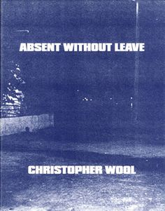 Christopher Wool. Absent without leave | http://www.artecontemporanea.com/christopher-wool-absent-without-leave/