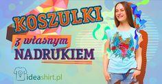 Najlepsze koszulki w sieci do zaprojektowania i zamówienia - w całości online!