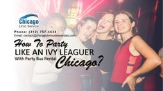 How to Party Like an Ivy Leaguer with Party Bus Rental Chicago? If you have always thought that Ivy League school students especially the ones at Harv Ivy League Schools, Party Bus Rental, Ivy League Style, Limo, Chicago Bus, Thoughts, Students, Ideas
