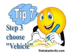 """Tip 7 """"Choose a Vehicle"""" - do so with wisdom it will change your life!"""