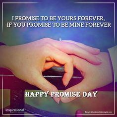 happy promise day quotes Love Quotes For Gf, Love Hurts Quotes, Couples Quotes Love, Inspirational Quotes With Images, Hurt Quotes, Happy Promise Day Image, Promise Day Images, Promise Day Shayari, Dare Messages