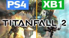 Titanfall 2 - Xbox One vs. PS4 Comparison