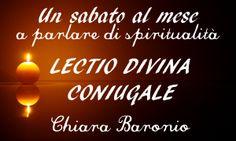 Lectio divina coniugale, Oggi Chiara Baronio, di Famiglia Buona Novella, ci racconta che cos'è la lectio divina coniugale e quali frutti può portare nella coppia - Mogli & Mamme per Vocazione