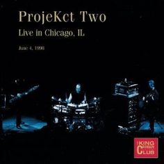 """Projekct Two """"Live in Chicago, IL - June 4, 1998"""" ..."""