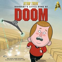 A funny little picture book with cartoons about the unfortunate life of a Redshirt in Star Trek.