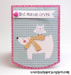 i love 2 cut paper: Best Friends Forever card
