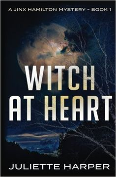 Witch at Heart: A Jinx Hamilton Mystery Book 1 Cozy Mystery Juliette Harper Amazon Jinx Hamilton is a witch but doesn't want to be one. She has been working as a waitress at Tom's Cafe since high …