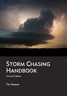 Storm Chasing Handbook - Tim Vasquez - $30