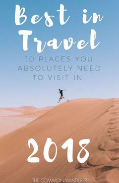 From the bustle of Hong Kong, to the vast open spaces of Namibia, here's our selection of the 10 best destinations to visit in 2018 // Best in travel | Lonely Planet best in travel | best destinations | 2018 travel | where to travel in 2018 | destinations to visit in 2018 | where to travel in 2018 | travel in 2018 | travel inspiration | where to go in 2018 | #travel #bestintravel #wheretotravel #lonelyplanet #travelinspiration