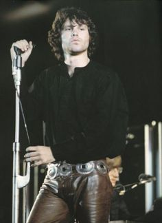 Jim Morrison in leather pants :) what a hunk and what a voice. <3