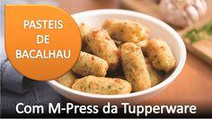 Tupperware em Promoção: PASTEIS DE BACALHAU COM O M-PRESS DA TUPPERWARE [R...