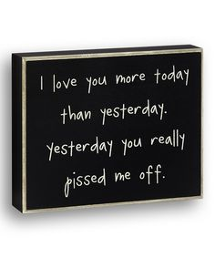 I laughed out loud when I saw this! Especially since I saw it on one of my mom's boards!