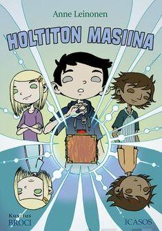 Holtiton masiina - Anne Leinonen :: Julkaistu 21.9.2020 #scifi #lapset Sci Fi, Comic Books, Comics, Anime, Art, Fantasy, Art Background, Science Fiction, Kunst