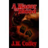 A Wager of Blood (Paranormal Thriller and Horror) (Kindle Edition)By Jesse V Coffey