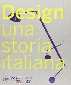 Design. Una storia italiana: Marco Romanelli: 9788857212470: Amazon.com: Books