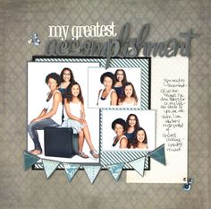 Growing up in: Faith, Love & Scrappyness: My Greatest Accomplishment by Sherri Funk