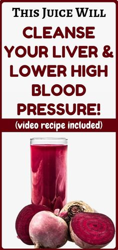 This Juice Cleanses Your Liver & Lowers High Blood Pressure! - Use Remedies Liver Detox Symptoms, Cleanse Your Liver, Juice Cleanses, Liver Detoxification, Blood Pressure Remedies, Diet Food List, Diet Meals, Healthy Work Snacks, Health Diet