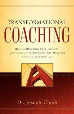 """""""Transformational Coaching"""" is a clarion call to bridge the work-world and personal life of the 21st century ministry and marketplace leader through the experience of a dynamic coaching relationship. """"Transformational Coaching"""" points to the powerful connection that can take place at a heart-to-heart level, building the bridges that will impact, connect and resource ministry and marketplace to advance the Kingdom of God."""" Publisher: Xulon Press  ISBN-13 978 '1-59781-163-7'  Product ID: 2318444"""