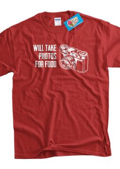 Will Take Photos For Food Camera Photography от IceCreamTees, $14.99