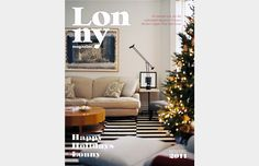 """A bimonthly online magazine that focuses on lifestyle and home decor, Lonny's mission is to """"open the doors to accessible design and connect our readers to their favorite products and resources at the click of a mouse."""
