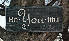 beYOUtiful Weathered Wood Wall Art. $25.00 Want. Need. Love.