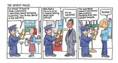 """Advent Police""  (Cartoon by the Rev. Jay Sidebotham)"