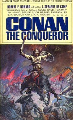 Conan the Conqueror, by Robert E Howard. Pulp Fiction, Science Fiction, Conan Der Barbar, Robert E Howard, Conan The Conqueror, Conan Movie, Dungeon Master's Guide, Life Quotes Pictures, Comic Covers