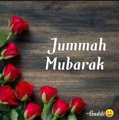 Jummah Mubarak Messages, Juma Mubarak Images, Jumma Mubarik, Swag Quotes, Islamic Pictures, Alhamdulillah, Islamic Art, Blessings, Friday