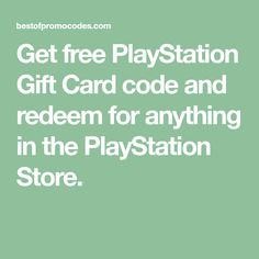 Get free PlayStation Gift Card code and redeem for anything in the PlayStation Store. Best Gift Cards, Free Gift Cards, Playstation, Ps4, Xbox, Free Gift Card Generator, Paypal Gift Card, Coding, Store