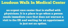 Loudoun Walkin Medical Center Provides many services includes emergency care, immediate care, Urgent care and Primary care. No appointment needed. Visit us today!  http://www.loudounwalkin.com/patient-info.html