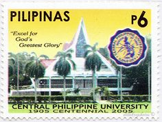 Philippines.  CENTRAL PHILIPPINE UNIVERSITY CENTENNARY.  Scott 2962 A940, Issued 2005 May 13, 6. /ldb.