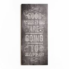 Good Things Print On Wood Wall Art Wall Art by Graham and Brown