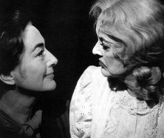 Joan Crawford and Bette Davis, What Ever Happened to Baby Jane?.