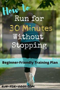 Running For Weight Loss Plan Discover Learn to Run for 30 Minutes Without Stopping Do you want to learn to run continuously for 30 minutes? Whatever your starting point heres how to build up to running without a break for 30 minutes. Learn To Run, How To Start Running, How To Run Faster, Tips On Running, Begin Running Plan, Motivation For Running, Running Quotes, Trail Running, Running On Treadmill