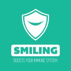 """¿Sabías que sonreír ayuda a mejorar tu sistema inmunológico?   """"Sonreír fortalece el sistema inmunológico de nuestros cuerpos y nos hace más resistentes a las enfermedades."""""""