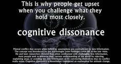 Cognitive Dissonance: refers to a situation involving conflicting attitudes, beliefs or behaviors. This produces a feeling of discomfort leading to an alteration in one of the attitudes, beliefs or behaviors to reduce the discomfort and restore balance. C G Jung, Leadership, Torah, Sociology, Critical Thinking, Thinking Skills, Knowledge, Coaching, Thing 1