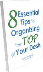 8 Essential Tips to Organizing the Top of Your Desk
