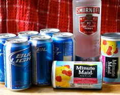 Pink Panty Dropper. One bottle of vodka, 5-6 light beers, and 2 cans of pink lemonade concentrate.