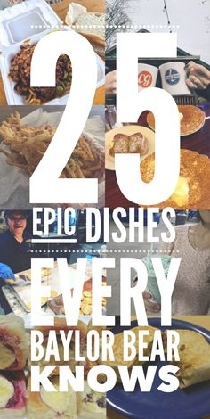 25 epic dishes (on campus or around Waco) every Baylor Bear knows College Girls, College Life, College Board, Go Green, Green And Gold, University Dorms, Waco Texas, Camping Guide, Unique Wall Art