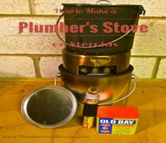 Here's how to make an alternative heating and cooking source - a Plumber's Stove.