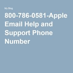800-786-0581-Apple Email Help and Support Phone Number